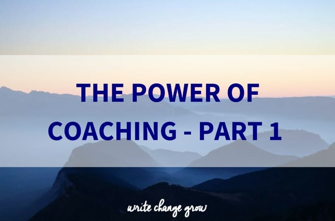 The Power of Coaching – Part 1