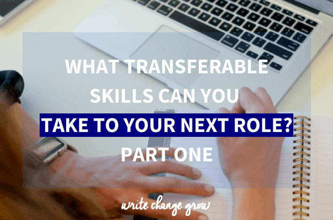 What transferable skills can you bring to your new venture? Part 1