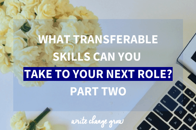 What transferrable skills can you bring to your new venture? Part 2