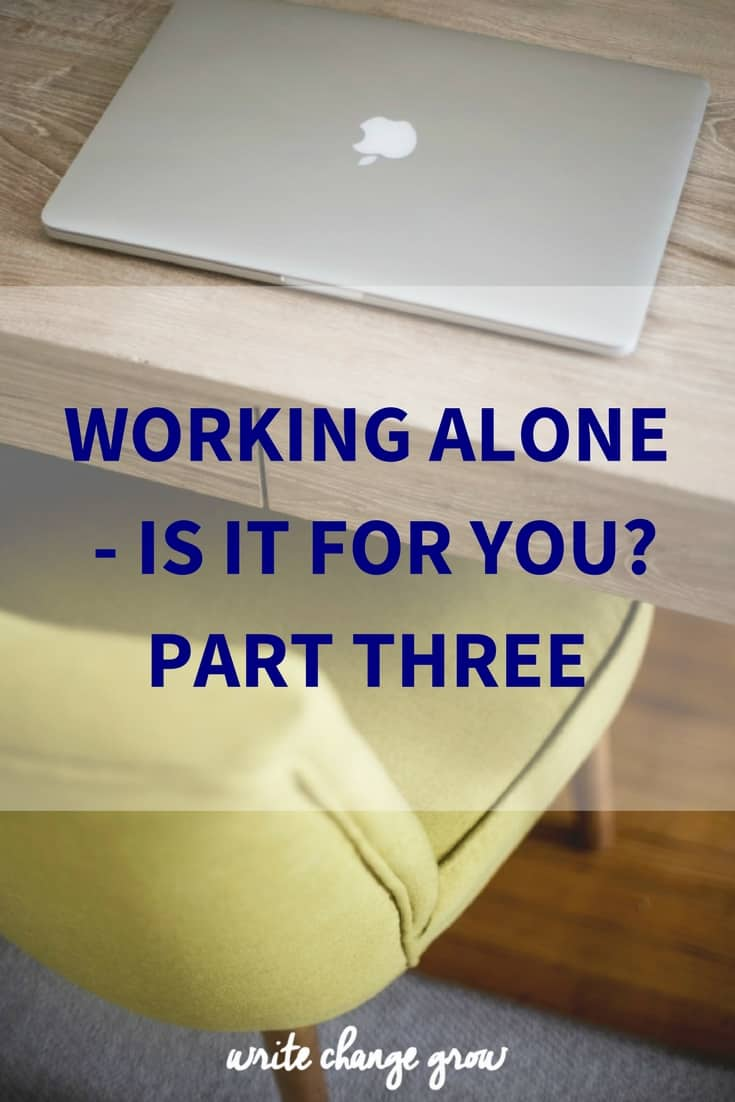 Working alone isn't for everyone. There are some important questions to ask yourself before you start working alone.
