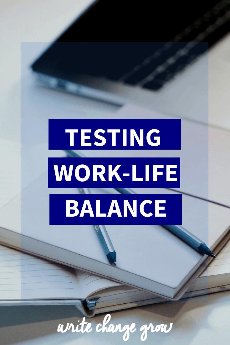 Testing work-life balance