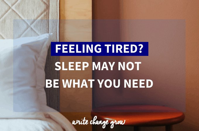 Feeling Tired?  Sleep May Not be What You Need