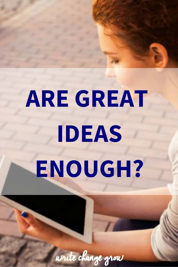We need more than just great ideas.