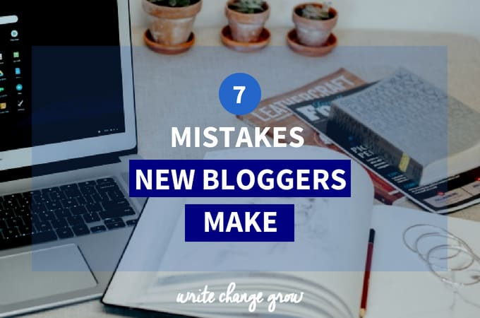 7 Mistakes Bloggers Make