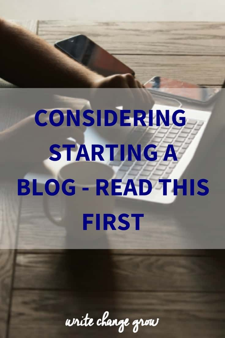 Thinking of starting a blog, read this first.
