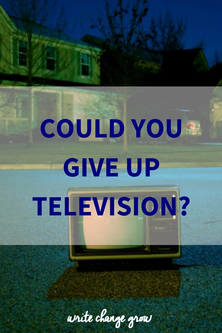Could You Give Up Television?