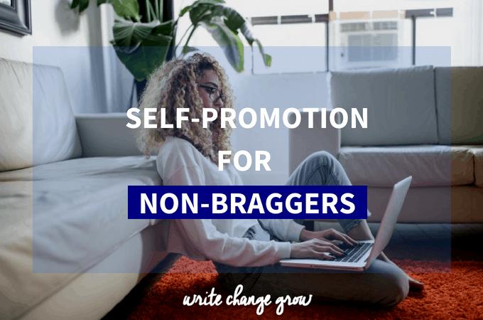Self Promotion for Non-Braggers