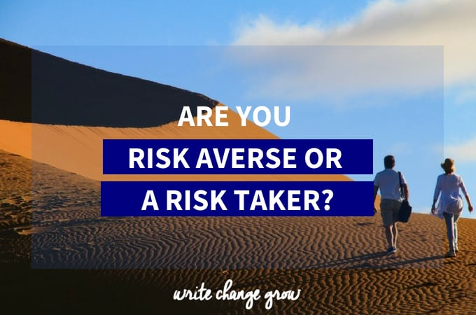 Are You Risk Adverse or a Risk Taker?