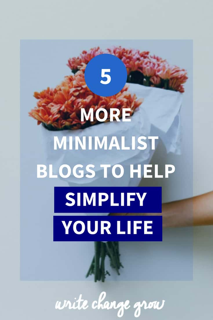 Wanting a simpler life? Read 5 More Minimalist Blogs to Help Simplify Your Life