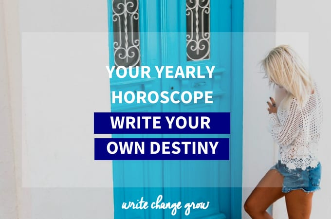 Your 2011 Horoscope – Write Your Own Destiny