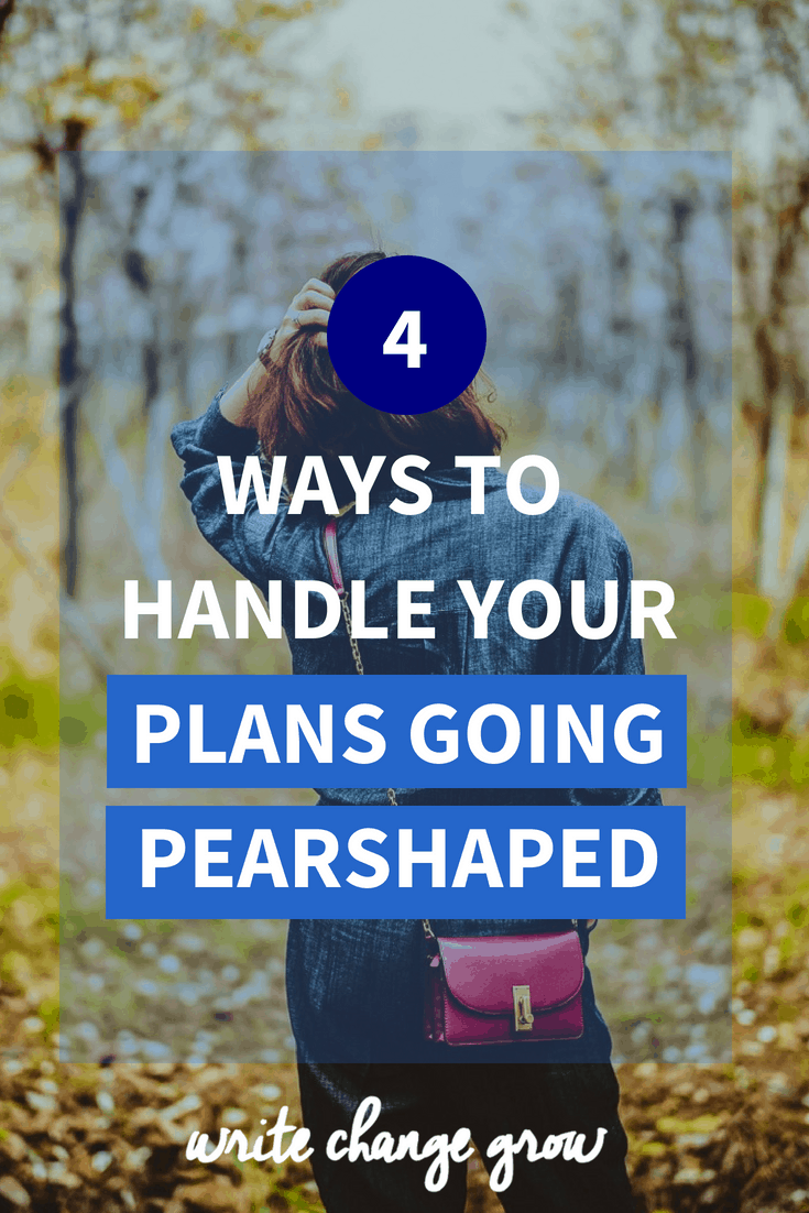 Sometimes obstacles try to get in the way of our big plans. Read 4 Ways to Handle Your Plans Going Pearshaped.