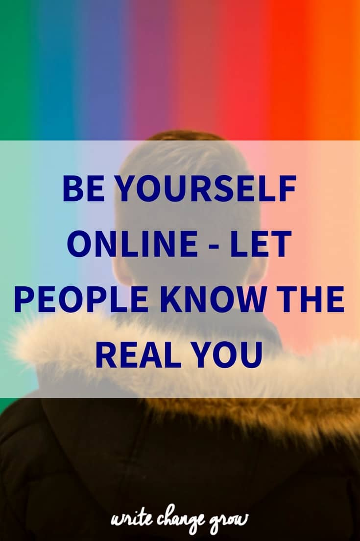 Be yourself online