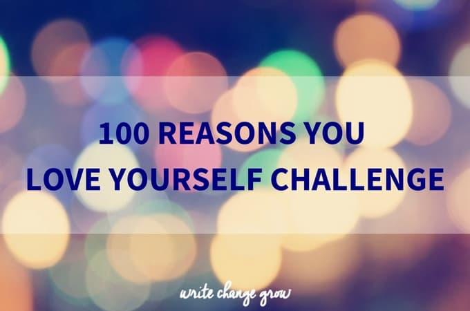 100 Reasons You Love Yourself Challenge