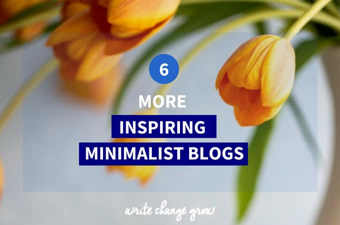 6 More Inspiring Minimalist Blogs