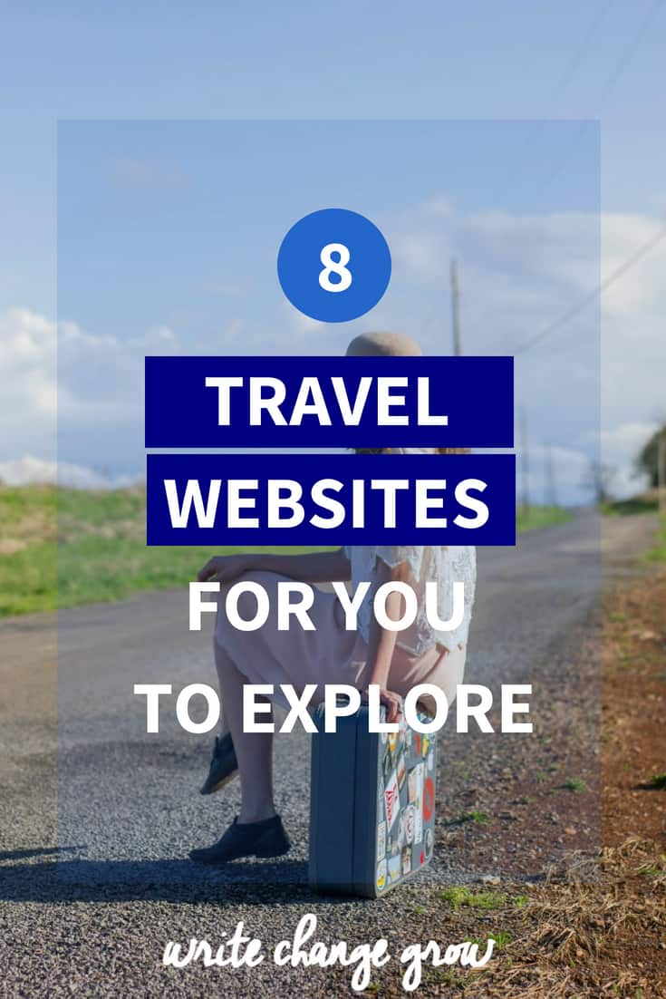 8 Travel Websites for you to explore.