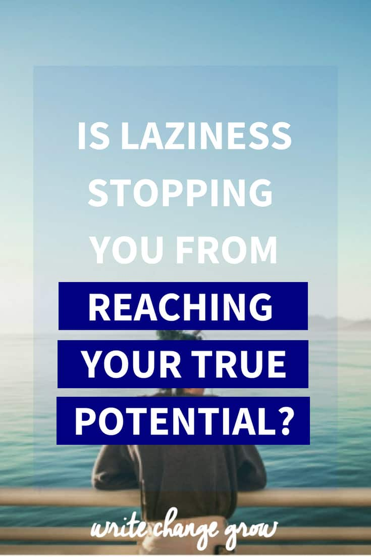 I've got an important question for you. Is laziness stopping you from reaching your true potential?