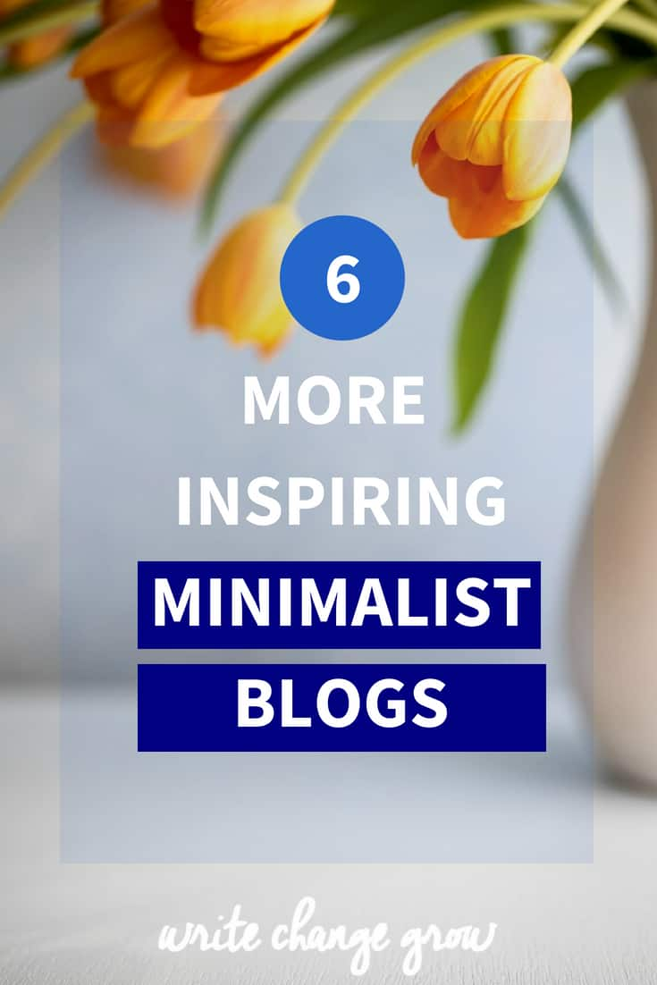 Ready to simplify your life? Read 6 More Inspiring Minimalist Blogs
