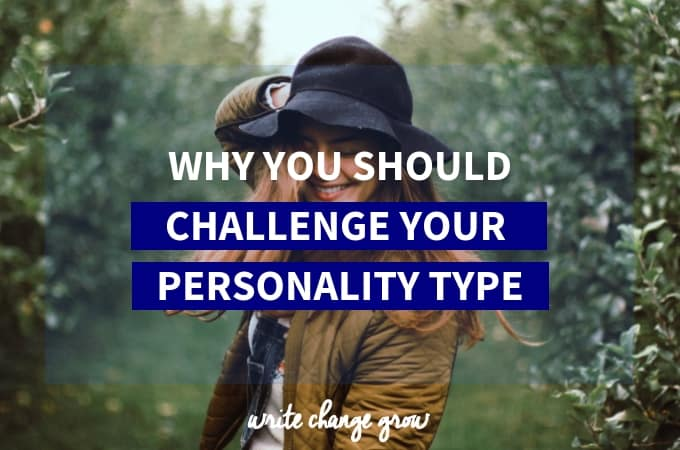 Challenge Your Personality Type