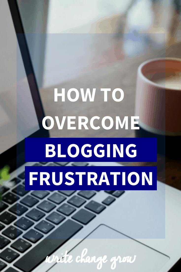 The tech side of blogging can be frustrating at times. Read How to Overcome Blogging Frustration for a few ideas that can help.