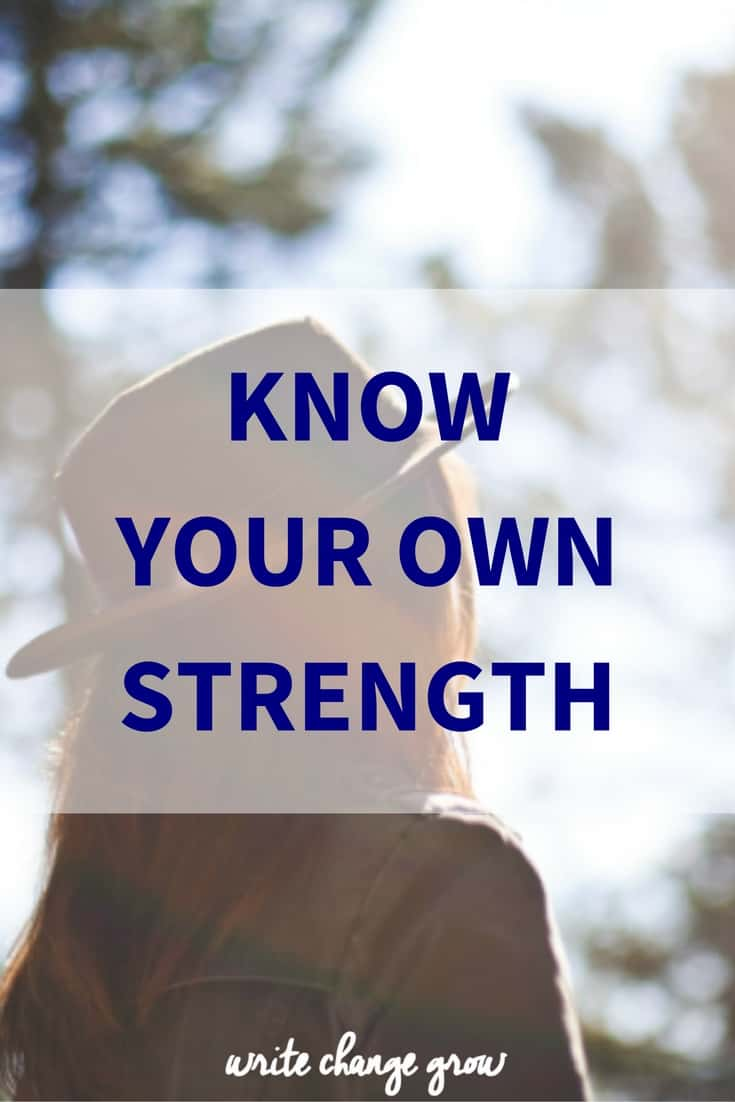 Why it's important to know your own strength