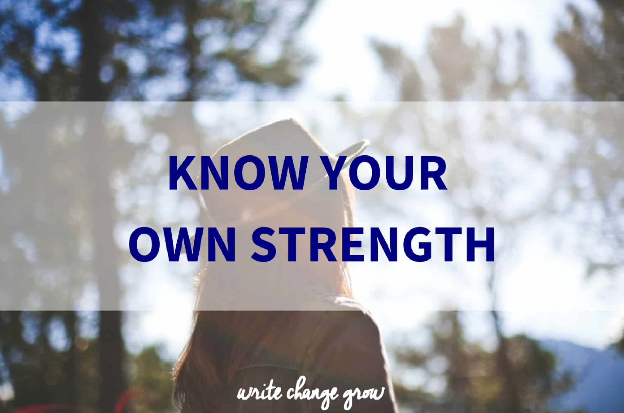 The importance of knowing your own strength