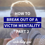 Strugging after a series of setbacks? Feel like you are slipping into a victim mentality? Read How to Break Out of a Victim Mentality Part 2