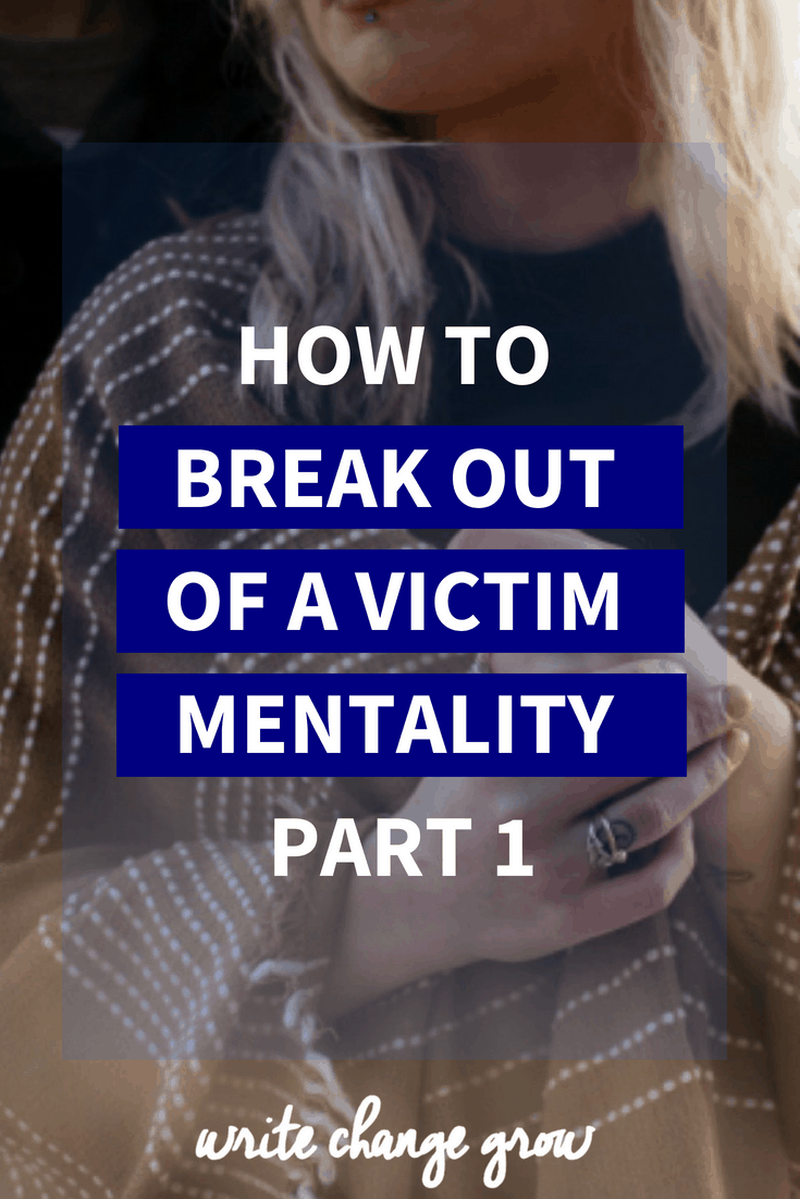Struggling after a few setbacks? Feel like you are slipping into a victim mentality? Read How to Break Out of a Victim Mentality Part 1