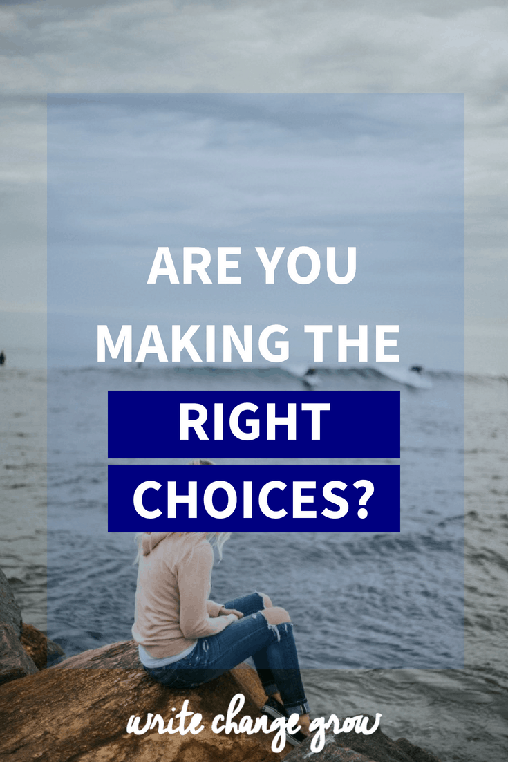 Our choices can have huge consequences. Are You Making the Right Choices?