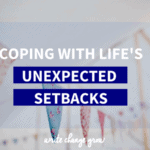 Life can throw totally unexpected setbacks our way. Here are some thoughts on how to cope. Read Coping with Life's Unexpected Setbacks.