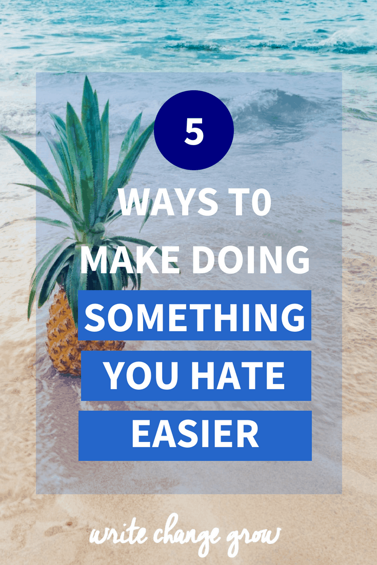 We all need to do things we hate occasionally but there are ways of making things a bit easier. Read 5 Ways to Make Doing Something You Hate Easier.