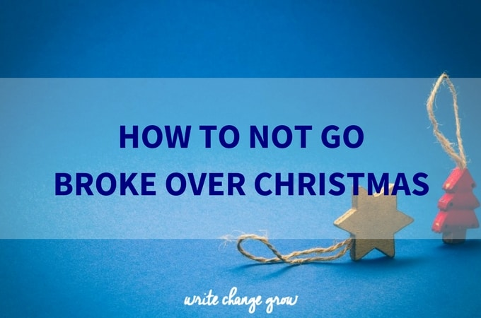 How To Not Go Broke Over Christmas
