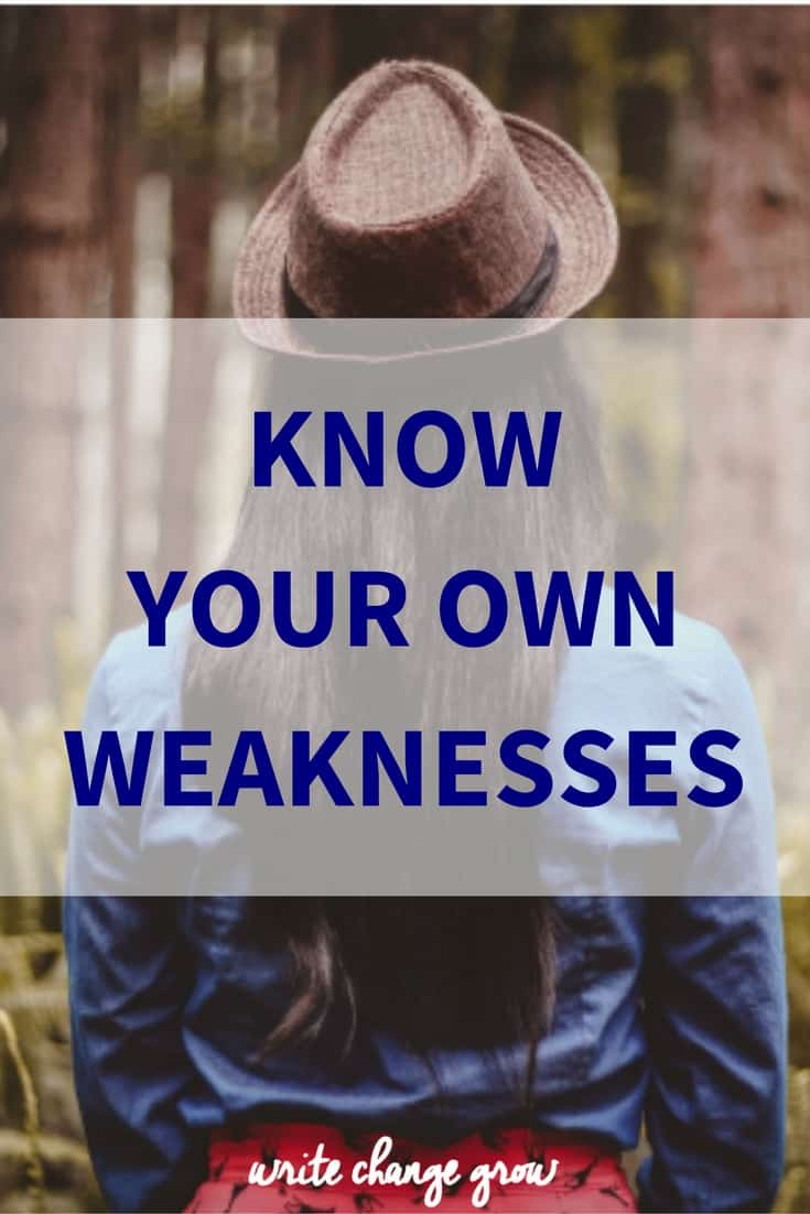 Why it's important to know your own weaknesses