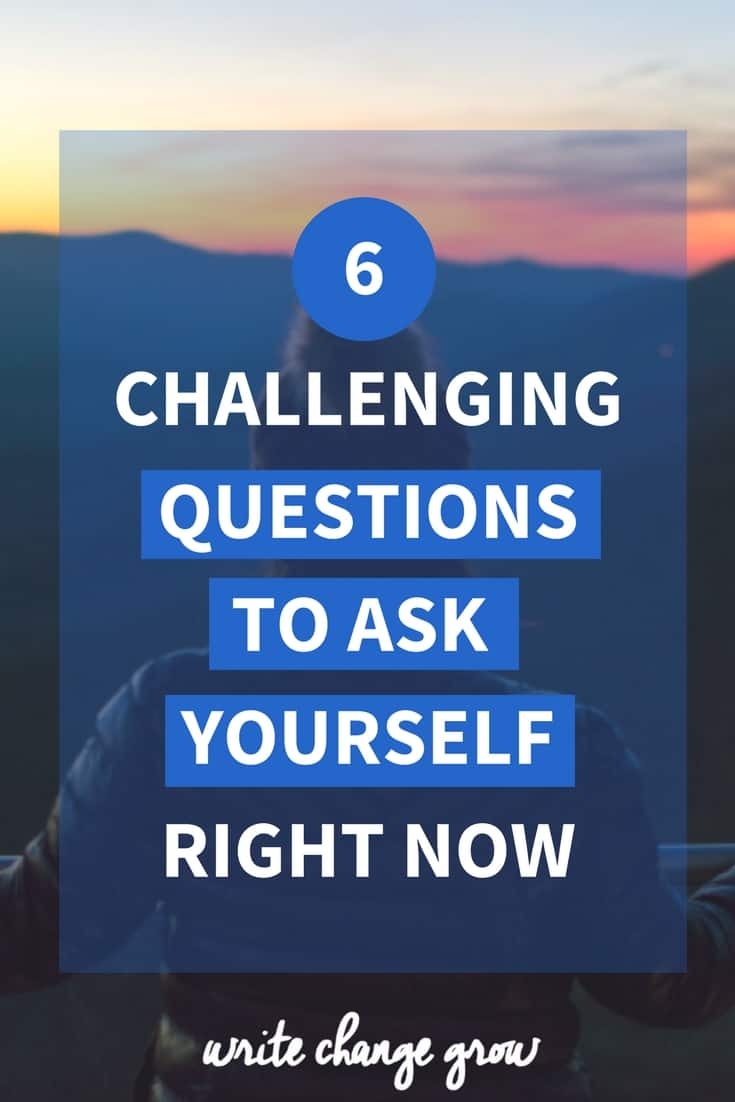 If we want to move forward in life we must get comfortable asking ourselves the hard questions. Read 6 challenging questions to ask yourself right now.