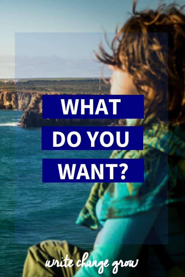 Do you know exactly what you want? Read the post What Do You Want?