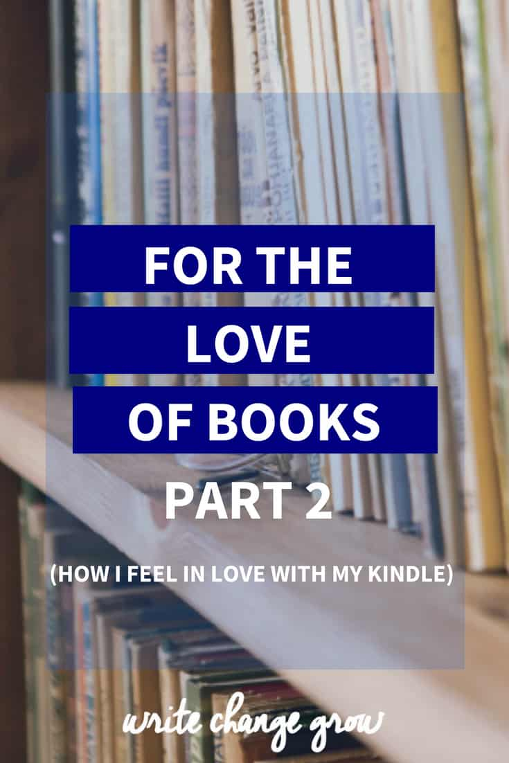 For the love of books - discovering Kindle.
