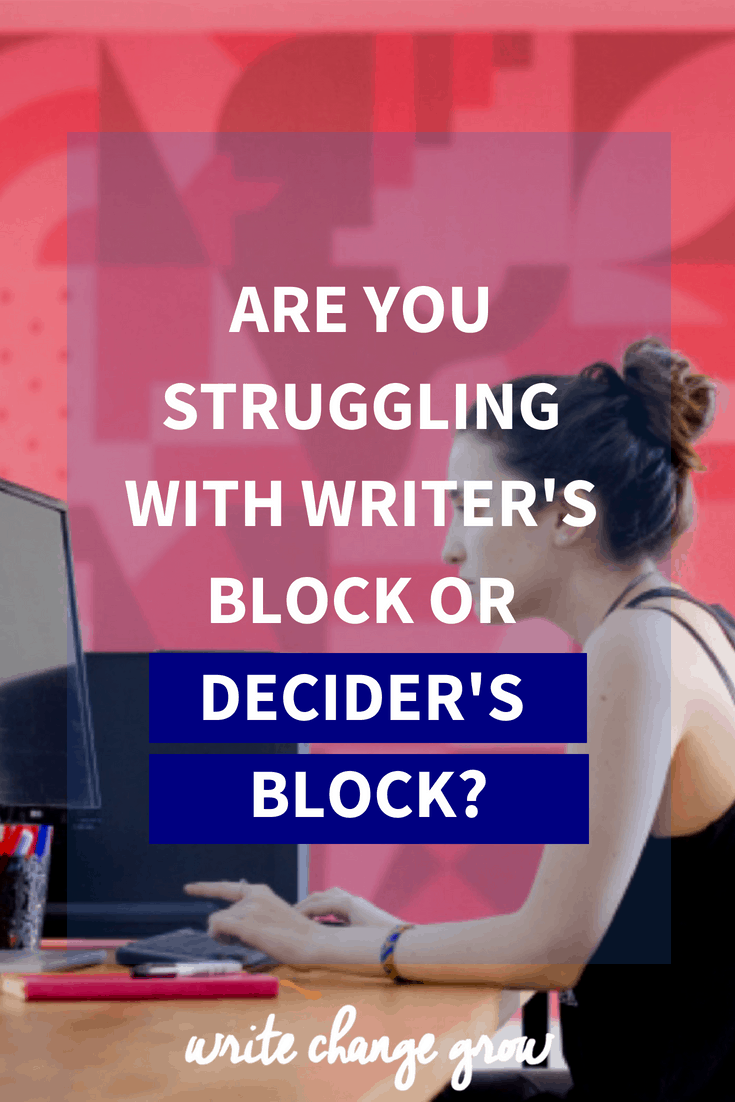 Not sure what to write or not sure what to work on? Read Are You Struggling with Writer's Block or Decider's Block?