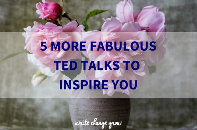 5 More Fabulous TED Talks