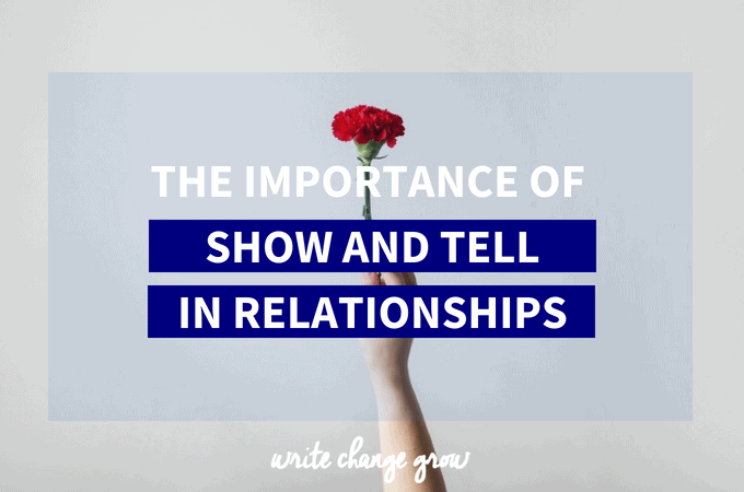 The Importance of Show and Tell in Relationships