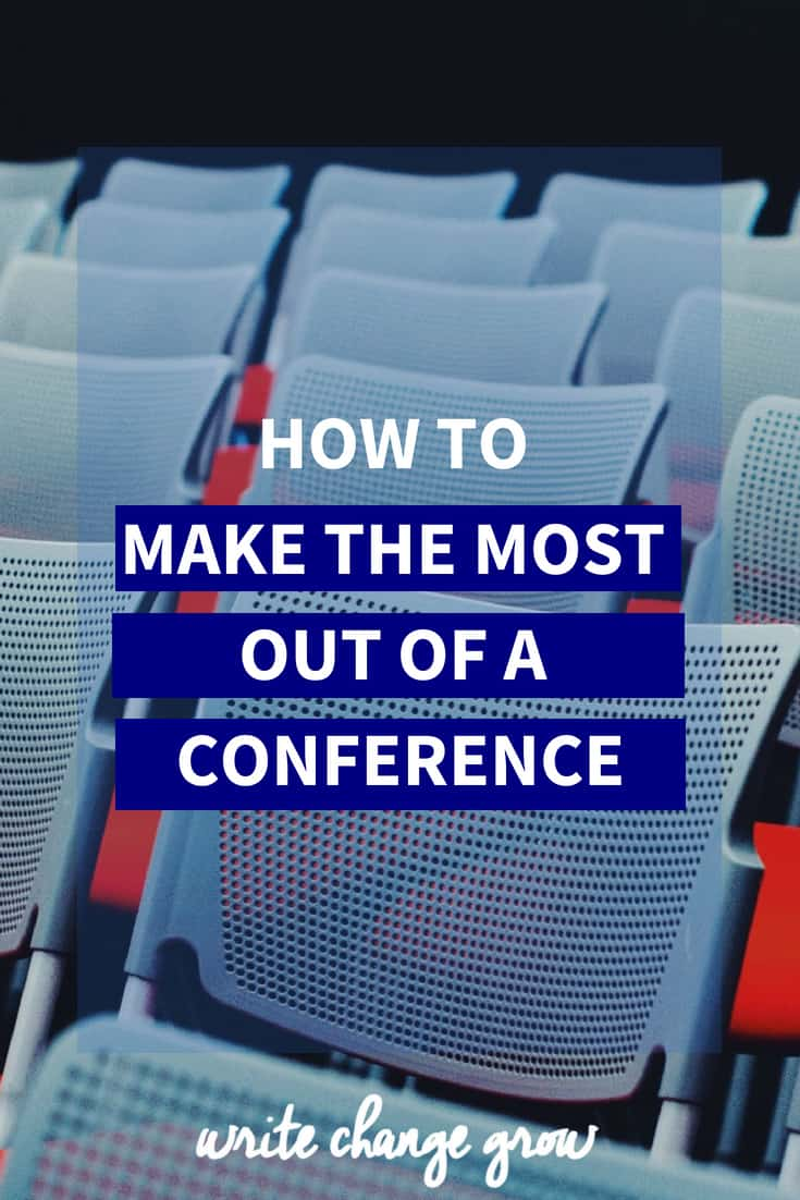 Heading off to a conference and wondering how you can make the most of it? Read How to Make the Most of a Conference.