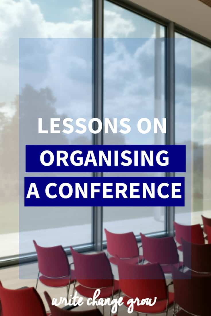 Conferences can take a lot of work. Read Lessons on Organising a Conference.