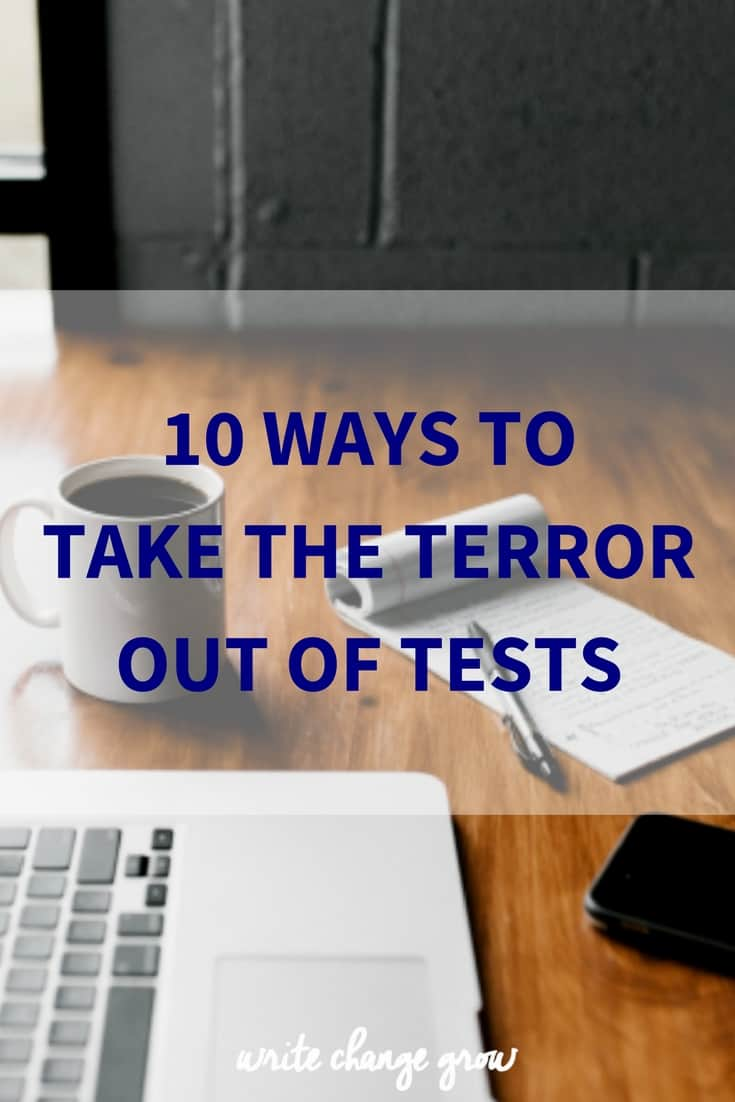 10 Ways to Take the Terror Out of Tests