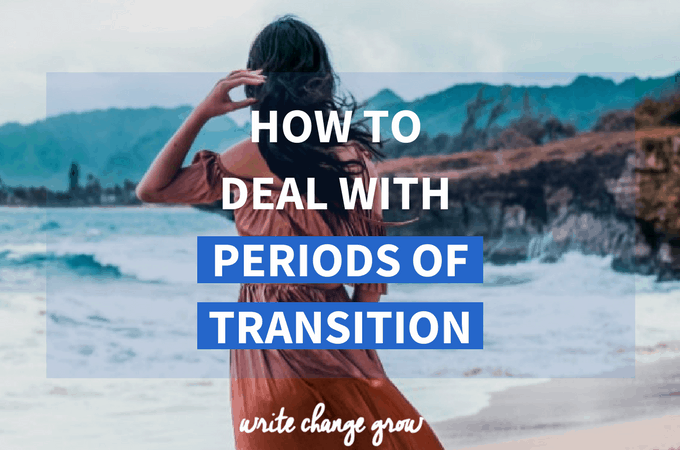 How To Deal with Periods of Transition