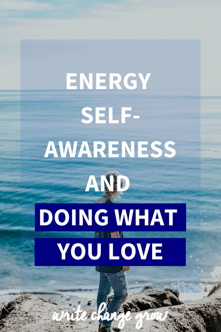 Tired? No Energy? Time to do something you love and get your energy back. Read Energy, Self-Awreness and Doing What You Love.