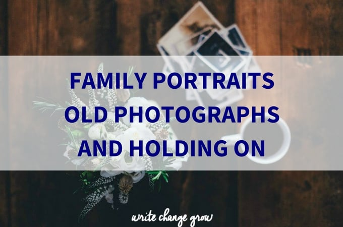 Family Portraits, Old Photographs and Holding On