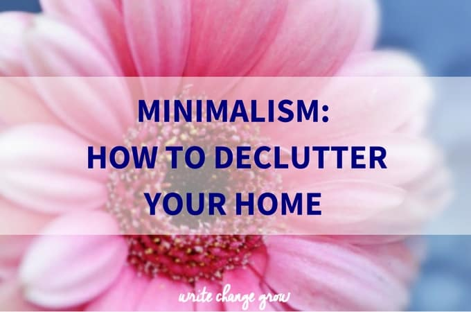Minimalism: How to Declutter Your Home