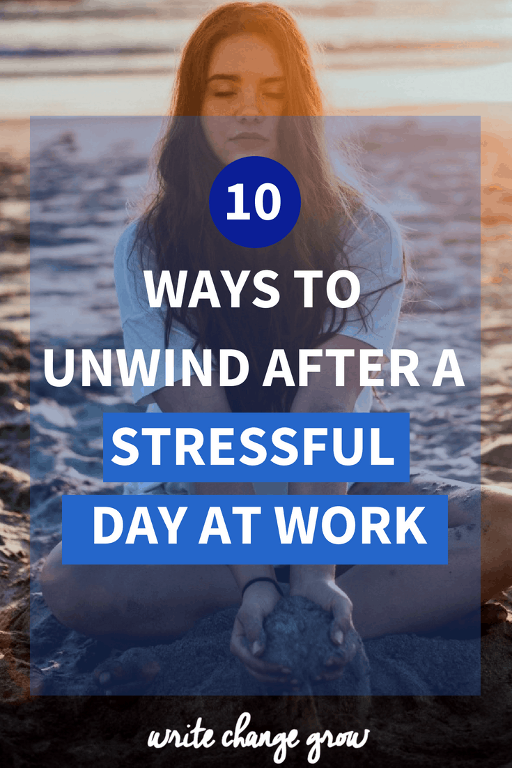 Stressful day at work? It's time to unwind and relax. Read 10 Ways to Unwind After a Stressful Day at Work
