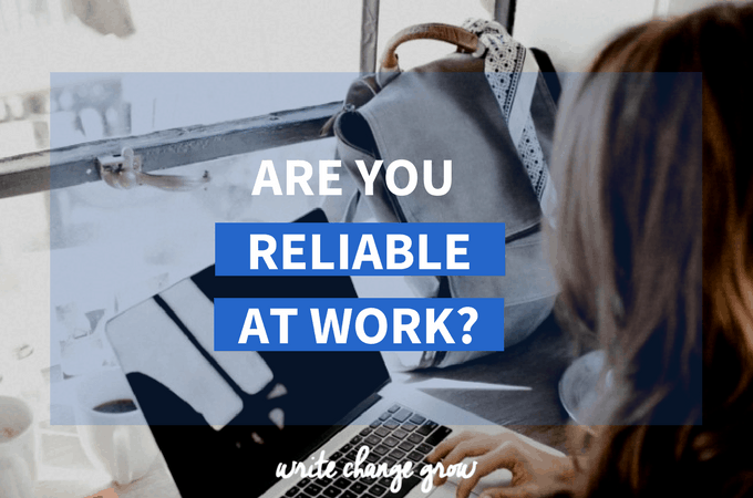 Are You Reliable at Work?