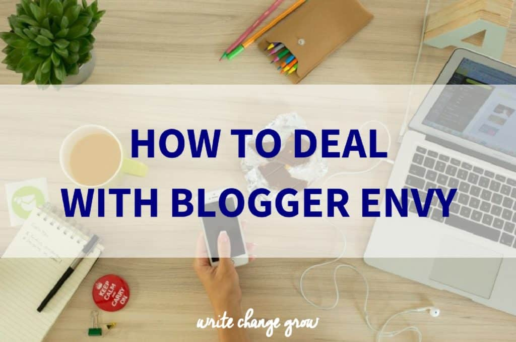 How to Deal with Blogger Envy