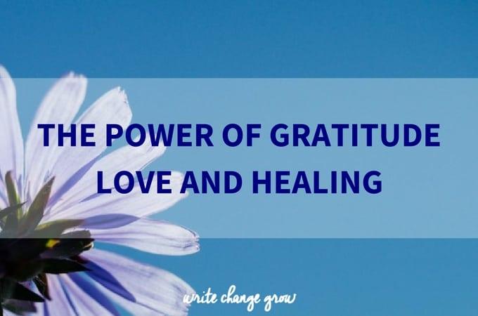 Gratitude Love and Healing