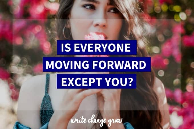 Is Everyone Moving Forward Except You?